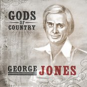 Gods of Country - George Jones