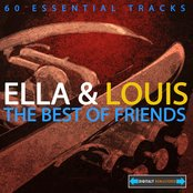 Ella Fitzgerald and Louis Armstrong - The Best Of Friends (Digitally Remastered)