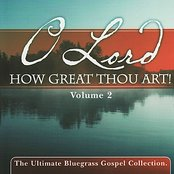 O Lord How Great Thou Art, Vol. 2