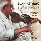 Juan Reynoso The Paganini of The Mexican Hotlands