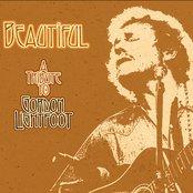 Beautiful: A Tribute To Gordon Lightfoot