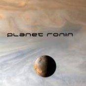 Planet Ronin Singles