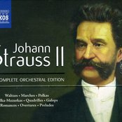 Johann Strauss II: The Complete Orchestral Edition