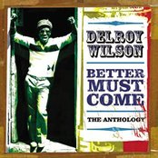 Better Must Come: The Anthology