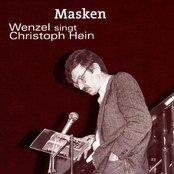 MASKEN: Wenzel Singt Christoph Hein