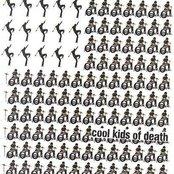 Cool Kids Of Death (International Version)