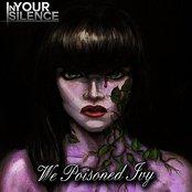 We Poisoned Ivy