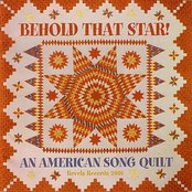 Behold that Star! An American Song Quilt