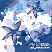 KINDNESS - SKY_RESIDENTS (2006)
