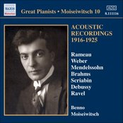 MOISEIWITSCH, Benno: Acoustic Recordings 1916-1925 (Moiseiwitsch, Vol. 10)