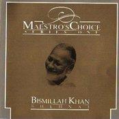 Maestro's Choice - Bismillah Khan