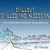 Chillout - Chilled and in Session