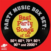 Party Music Box Set: Best Party Songs of the 50's, 60's, 70's, 80's, 90's and 2000's