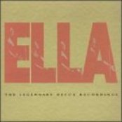 Ella The Legendary Decca Recordings: Ella & The Arrangers