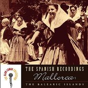 The Spanish Recordings: Mallorca: The Balearic Islands