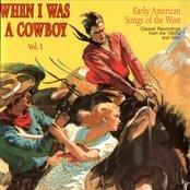 When I Was A Cowboy - Volume 1