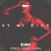 Ay MI Dios (feat. Pitbull, Yandel & Chacal)