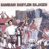 BamBam Babylon Bajasch