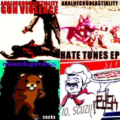 Gun Violence / Hate Tunes / Sucks / Io, Scuzi!