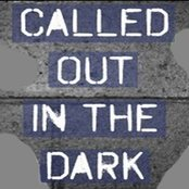 Called Out in the Dark - Single