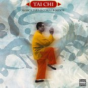 Tai Chi - Songs for the Body and Mind