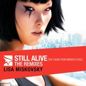 Still Alive (The Theme From Mirror's Edge): The Remixes