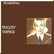 The Cradle of Jazz - Muggsy Spanier