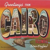 Greetings From Cairo, Illinois