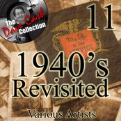 1940's Re-Visited 11 - [The Dave Cash Collection]