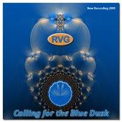 Calling For The Blue Dusk