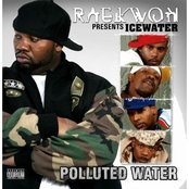 """Raekwon Presents.... Icewater: """"Polluted Water"""""""