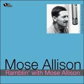 Ramblin' With Mose Allison (Original Album Plus Bonus Tracks)