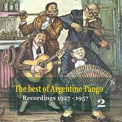 The best of Argentine Tango Vol. 2 / 78 rpm recordings 1927 - 1957