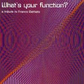 What's Your Function? A Tribute to Franco Battiato