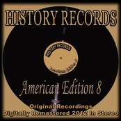 History Records - American Edition 8 (Original Recordings Digitally Remastered 2012 in Stereo)