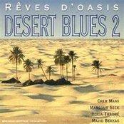 Rêves D'Oasis: Desert Blues 2 (disc 1)