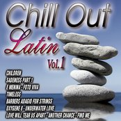 Chill Out Latin Vol. 1