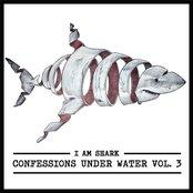 I Am Shark: Confessions Under Water, Vol. 3
