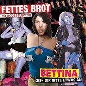 Bettina (zieh dir bitte etwas an)