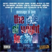 Message To Love: The Isle Of Wight Festival 1970