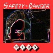 Safety=Danger