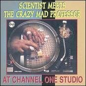 Scientist Meets the Crazy Mad Professor at Channel One Studio