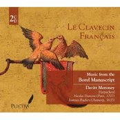 Music from the Borel Manuscript and other sources, Vol. 1
