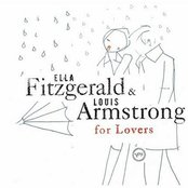 Ella Fitzgerald & Louis Armstrong For Lovers