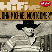 Rhino Hi-Five: John Michael Montgomery