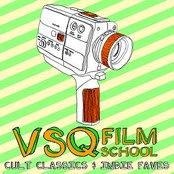 VSQ Film School: Cult Classics and Indie Favs