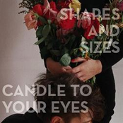 album Candle to Your Eyes by Shapes and Sizes