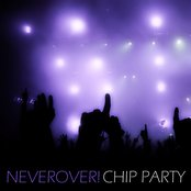 Chip Party
