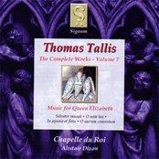 Thomas Tallis: The Complete Works - Volume 7