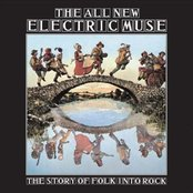 New Electric Muse: The Story of Folk Into Rock